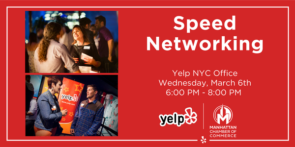 Yelp nyc office 6 Corporate Office Wednesday March 6 2019 600 Pm 800 Pm Manhattan Chamber Of Commerce Manhattan Chamber Of Commerce